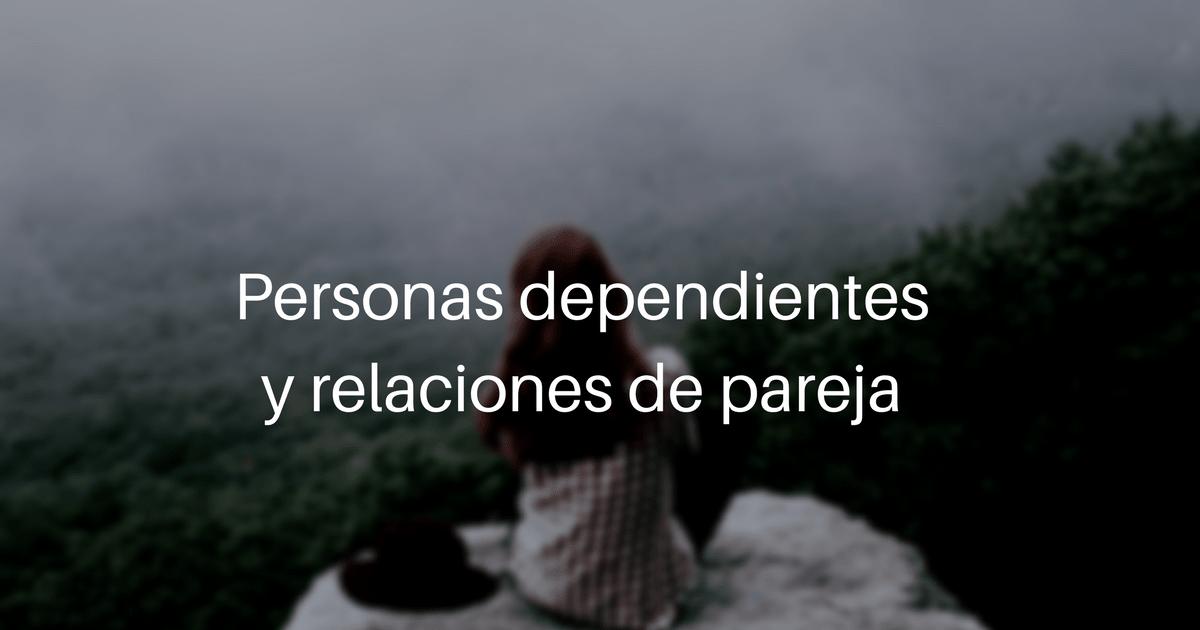 Personas dependientes y relaciones de pareja